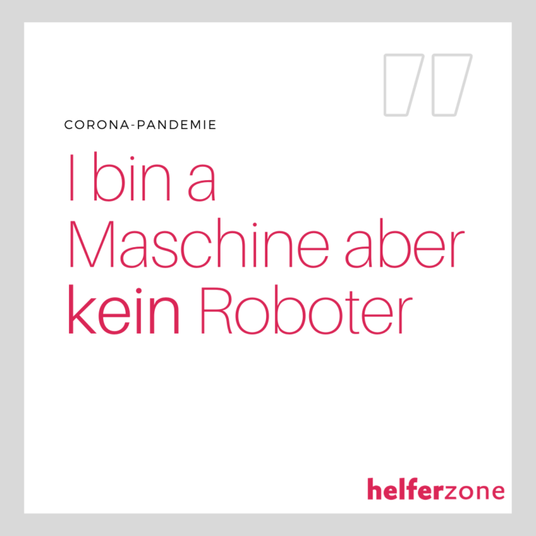 I bin a Maschin aber kein Roboter